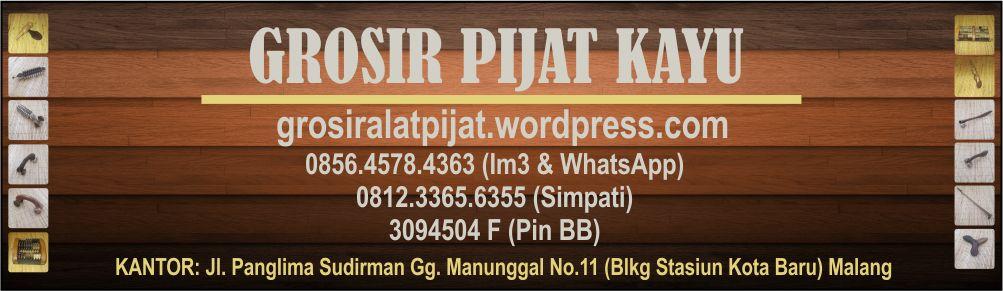 Grosir Alat Pijat Kayu 081233656355 Simpati